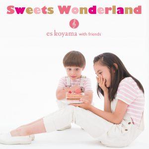 「Sweets Wonderland」に作曲家/ピアニストとして参加させて頂きました。の画像